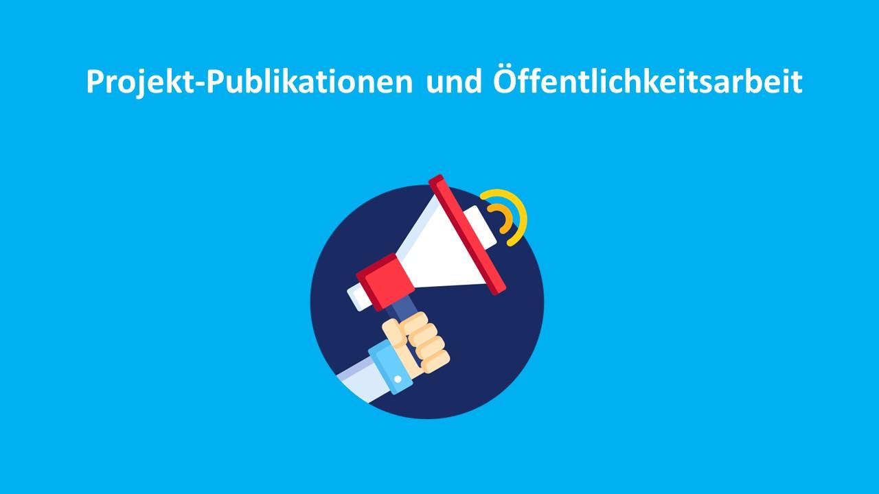 Projekt-Publikationen und Öffentlichkeitsarbeit